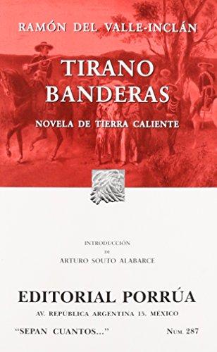 287. TIRANO BANDERAS (Paperback): Valle Inclán, Ramón