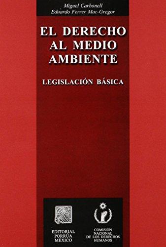 El Derecho Al Medio Ambiente: Legislacion Basica