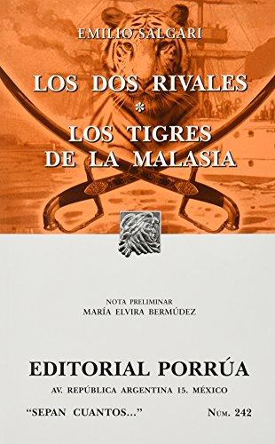 Los Dos Rivales & Los Tigres De: SALGARI, EMILIO