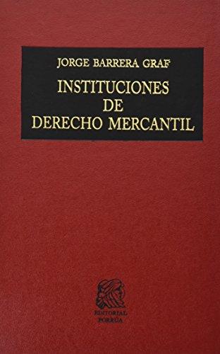 INSTITUCIONES DE DERECHO MERCANTIL [Hardcover] by BARRERA
