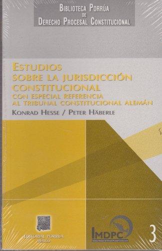 9789700755441: ESTUDIOS SOBRE LA JURISDICCION CONSTITUCIONAL