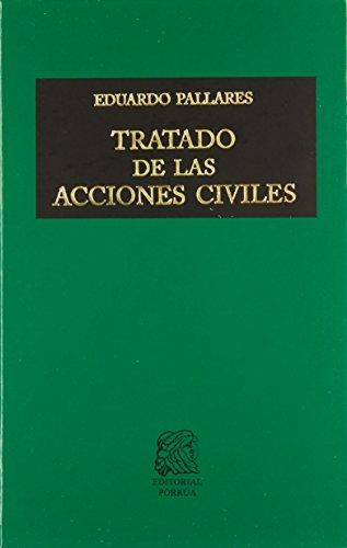 TRATADO DE LAS ACCIONES CIVILES: PALLARES, EDUARDO