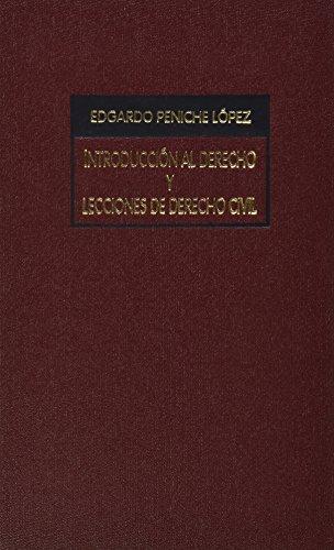 INTRODUCCION AL DERECHO Y LECCIONES DE DERECHO: LOPEZ, PENICHE