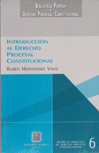 9789700755847: INTRODUCCION AL DERECHO PROCESAL CONSTITUCIONAL