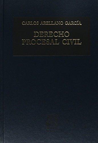 DERECHO PROCESAL CIVIL: ARELLANO GARCIA, CARLOS