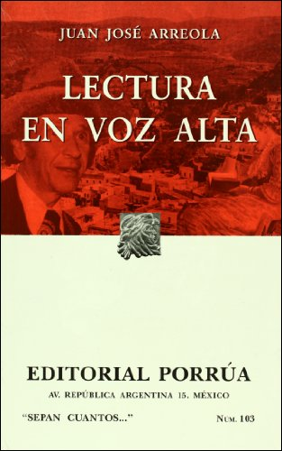Lectura en voz alta (SC103) (Spanish Edition): Juan Jose Arreola