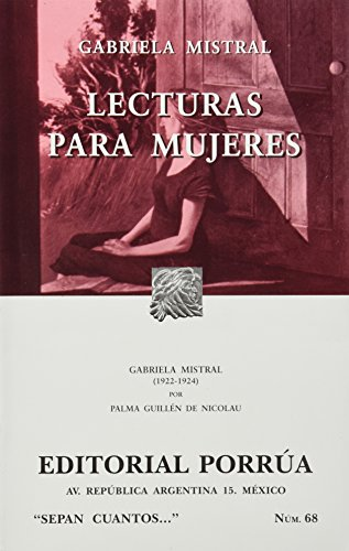 Lecturas para mujeres (Sepan Cuantos # 068): Gabriela Mistral