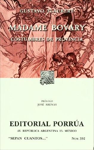 MADAME BOVARY, COSTUMBRES DE PROVINCIA / SC: FLAUBERT, GUSTAVO