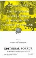 Flor de leyendas / La sirena varada: Alejandro Casona