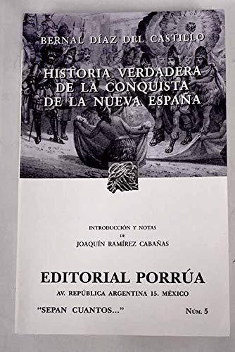 9789700760810: Historia verdadera de la conquista de la Nueva Espana (Spanish Edition)