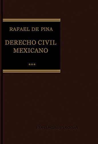 DERECHO CIVIL MEXICANO 3 OBLIGACIONES CIVILES CONTRATOS: RAFAEL, DE PINA
