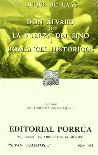 Don Alvaro o la fuerza del sino.: Duque De Rivas