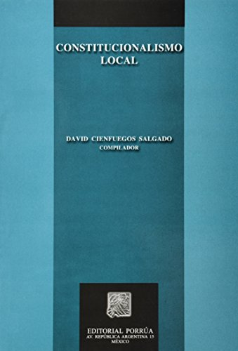 9789700761602: CONSTITUCIONALISMO LOCAL