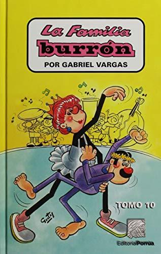 La Familia Burron 10 (Spanish Edition): Gabriel Vargas