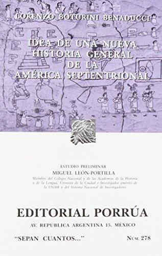 9789700762159: IDEA DE UNA NUEVA HISTORIA GENERAL AMERICA SEPTENTRIO(SC278)