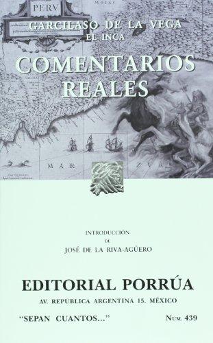 Comentarios reales (Spanish Edition): El Inca, Garcilaso