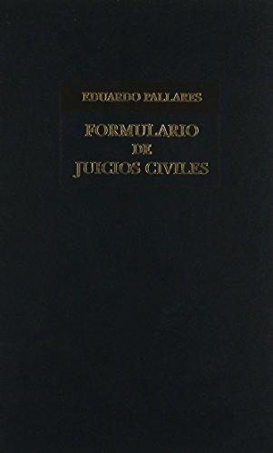 FORMULARIO DE JUICIOS CIVILES: PALLARES, EDUARDO