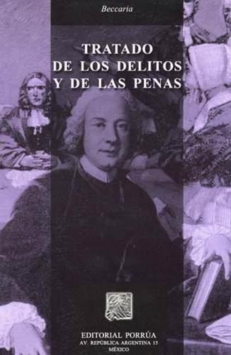 TRATADO DE LOS DELITOS Y DE LAS: BECCARIA, CESARE