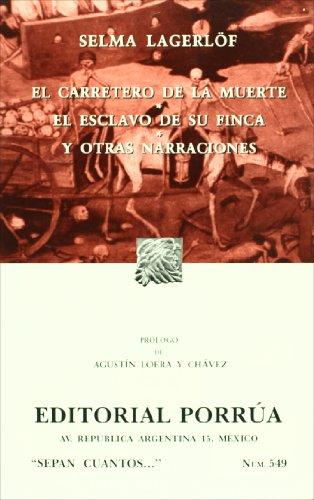 9789700763057: El carretero de la muerte. El esclavo en su finca y otras narraciones (SC549) (Spanish Edition)
