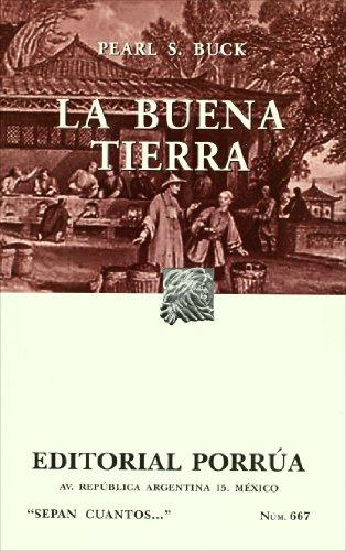 9789700763132: La buena tierra (Spanish Edition)