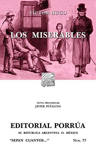 9789700763392: Los miserables (Sepan Cuantos # 077) (Spanish Edition)