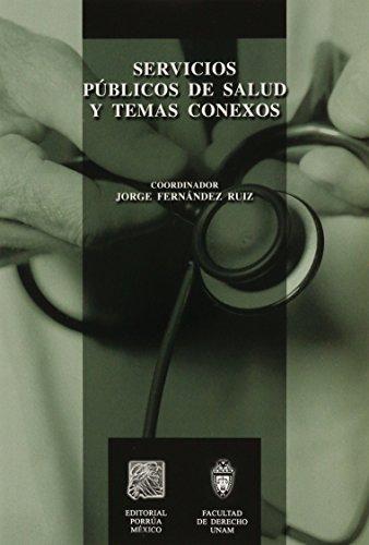 9789700763750: SERVICIOS PUBLICOS DE SALUD Y TEMAS CONEXOS