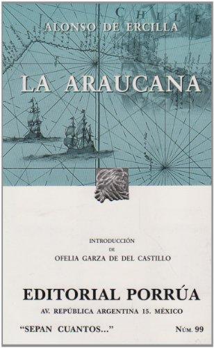 9789700764153: La Araucana (Sepan Cuantos.....) (Sepan Cuantos / Know How Many)