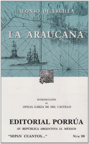 9789700764153: LA Araucana (Sepan Cuantos / Know How Many) (Spanish Edition)