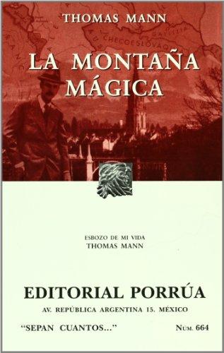 9789700764337: La Montana Magica (Coleccion Sepan Cuantos # 664) (Spanish Edition)