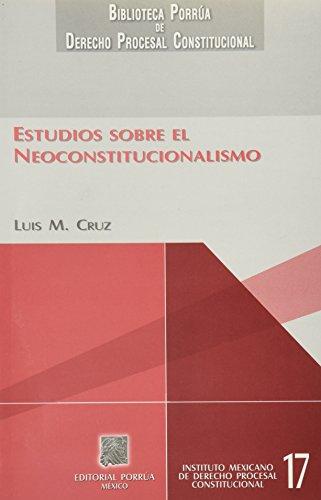 Stock image for Estudios sobre el Neoconstitucionalismo (Paperback) for sale by Book Depository International