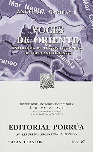 VOCES DE ORIENTE: GARIBAY, ANGEL MARIA