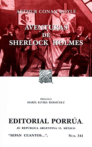 Aventuras De Sherlock Holmes (Spanish Edition): Arthur Conan Doyle