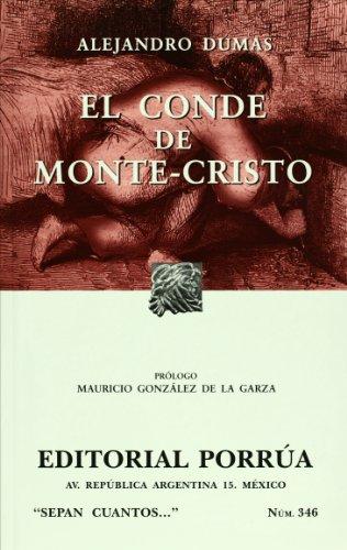 9789700767215: El conde de Monte Cristo (Sepan Cuantos # 346) (Spanish Edition)