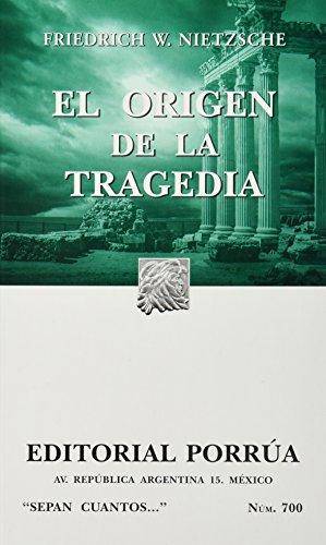 9789700767543: El origen de la tragedia