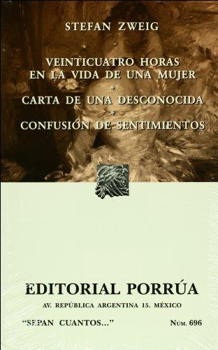 9789700767628: Veinticuatro horas en la vidade una mujer (Sepan Cuantos # 696) (Spanish Edition)
