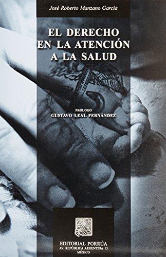 9789700767789: DERECHO EN LA ATENCION A LA SALUD, EL