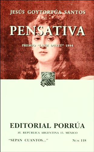 Pensativa (Sepan Cuantos # 118) (Spanish Edition): Santos, Jesus Goytortua