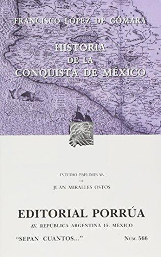 Historia de la Conquista de Mexico (Sepan: Francisco Lopez de