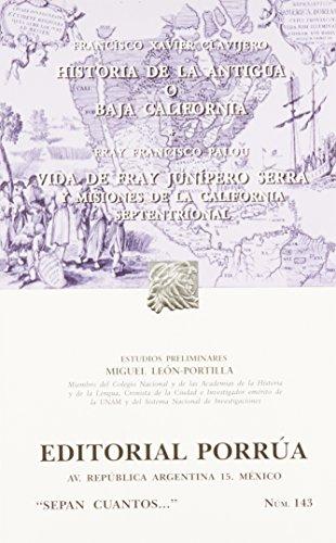 Historia de la antigua o Baja California: Clavijero, Francisco Javier