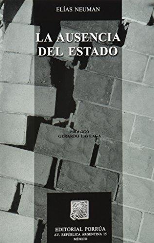 AUSENCIA DEL ESTADO, LA: NEUMAN, ELIAS
