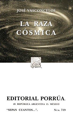 9789700771298: La Raza Cosmica (Spanish Edition)