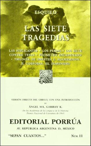 Las siete tragedias (Sepan Cuantos # 011): Esquilo