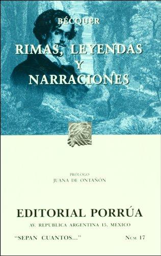 9789700772486: Rimas Leyendas Y Narraciones (Sepan Cuantos / Know How Many) (Spanish Edition)