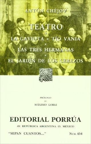 Teatro: La gaviota Tío Vania Las tres: Chéjov, Anton
