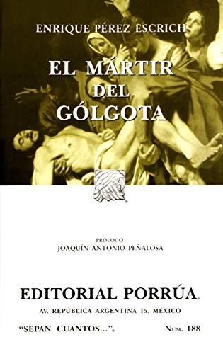 9789700772813: MARTIR DEL GOLGOTA, EL