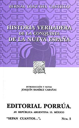 9789700773315: Historia Verdadera De La Conquista De La Nueva España (Spanish Edition)