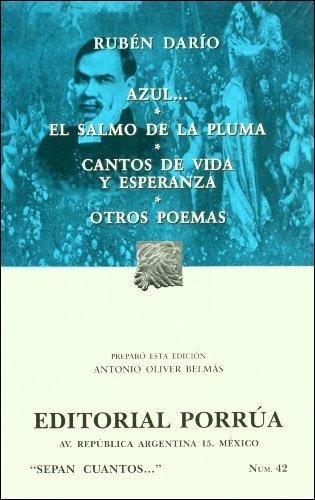 9789700773704: Azul.... El salmo de la pluma / Cantos de vida y esperanza / Otros poemas