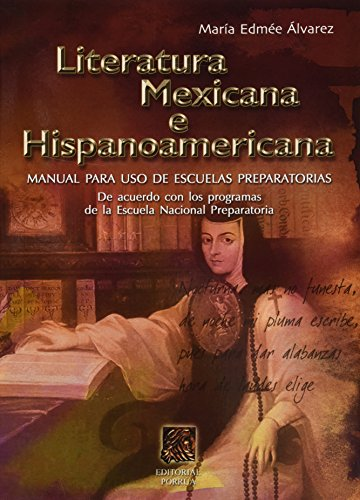 LITERATURA MEXICANA E HISPANOAMERICANA [Paperback] by ALVAREZ,