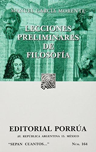 LECCIONES PRELIMINARES DE FILOSOFIA (SC164): MANUEL, GARCIA MORENTE