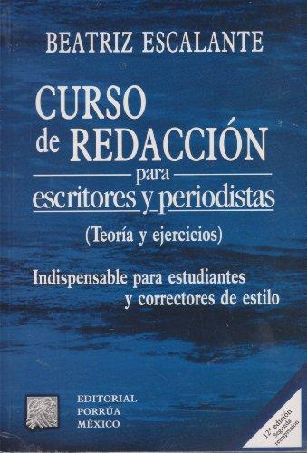 9789700775975: CURSO DE REDACCION PARA ESCRITORES Y PERIODISTAS